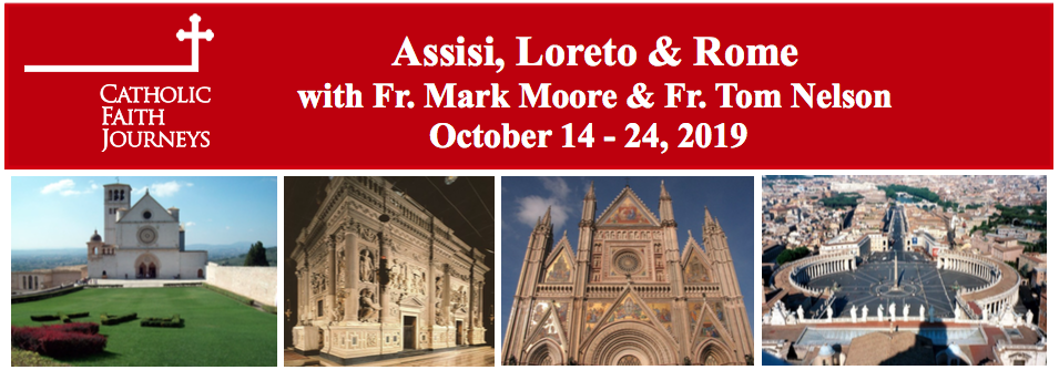 Assisi, Loreto & Rome – Frs  Moore and Nelson – SOLD OUT